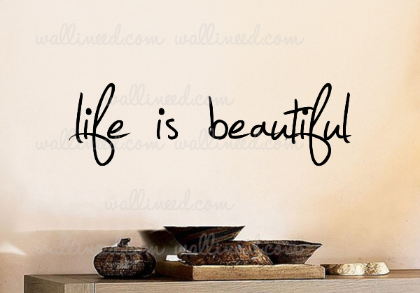 Life Is Beautiful Wall Decal Sticker Quote